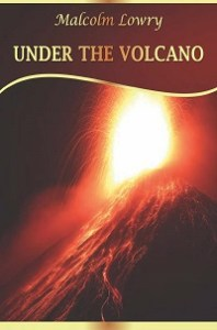 Under the Volcano Pdf by Malcolm Lowry