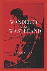 Wanderer of the Wasteland Pdf by Zane Grey