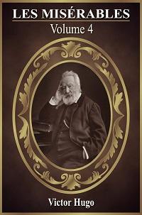Les Miserables Volume 4 Pdf by Victor Hugo