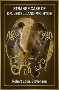 Strange Case of Dr Jekyll and Mr Hyde by Robert Louis Stevenson