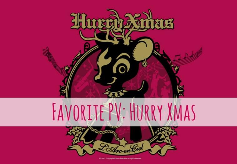 favorite pv: hurry xmas