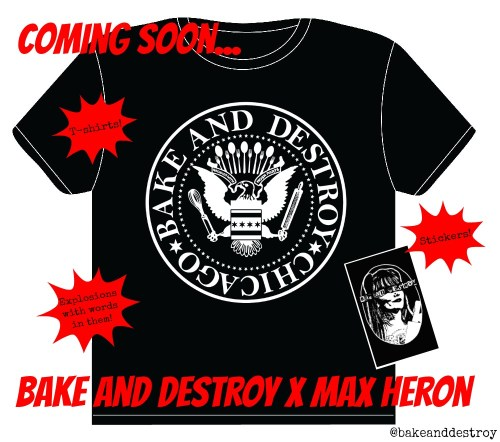 bake and destroy shirt