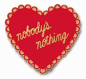EDITED-Nobody's_Nothing