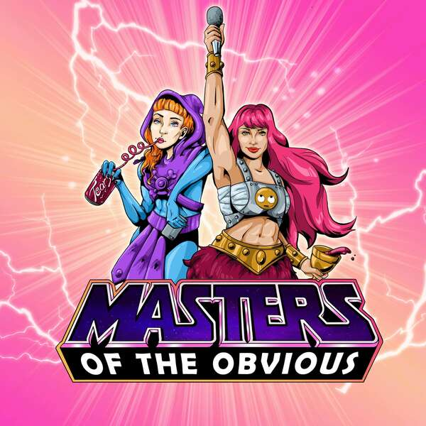Podcast: Masters of the Obvious