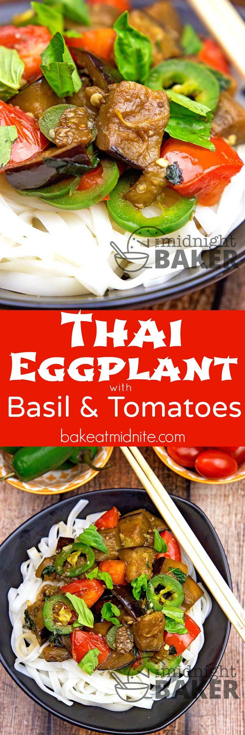 The Thai version of eggplant ratatouille! Light and delicious!