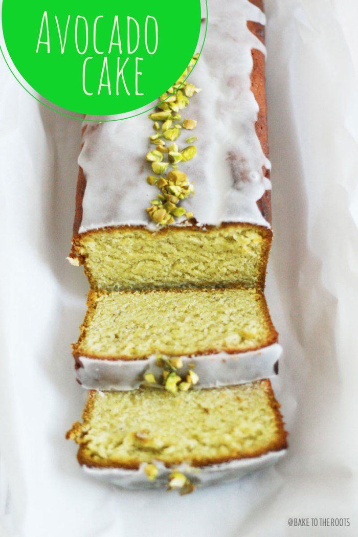 Avocado Cake | Bake to the roots