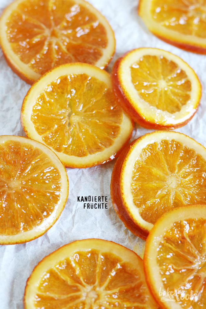 Candied Fruits (Oranges) | Bake to the roots