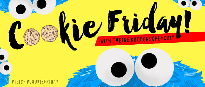 """Cookie Friday with """"Meine Küchenschlacht"""""""