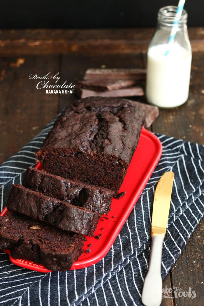 Death by Chocolate Banana Bread | Bake to the roots