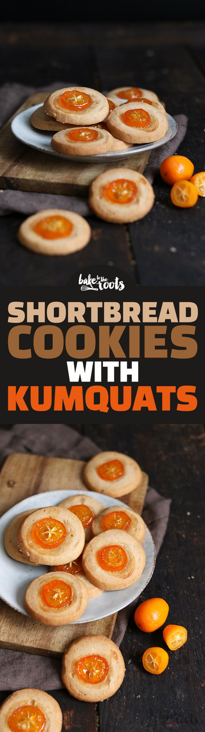 Shortbread Cookies with Kumquats | Bake to the roots