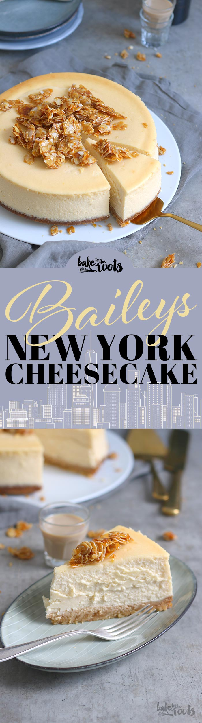 Baileys NY Cheesecake | Bake to the roots