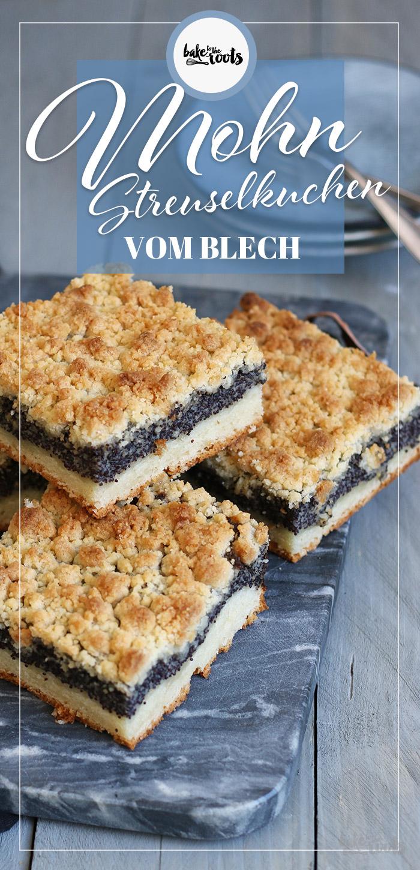 Mohn Streuselkuchen vom Blech | Bake to the roots