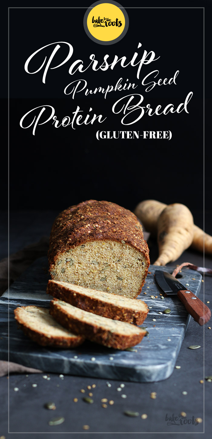 Parsnip Pumpkin Seed Protein Bread | Bake to the roots
