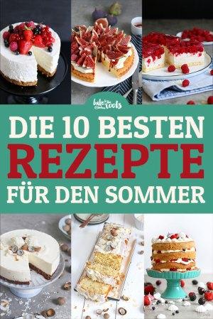 Die 10 Besten Kuchen für den Sommer
