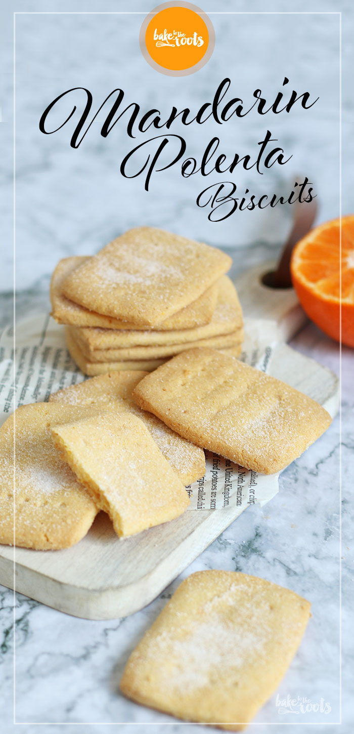 Mandarin Orange Polenta Biscuits | Bake to the roots