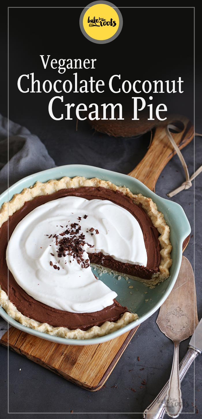 Veganer Chocolate Coconut Cream Pie | Bake to the roots