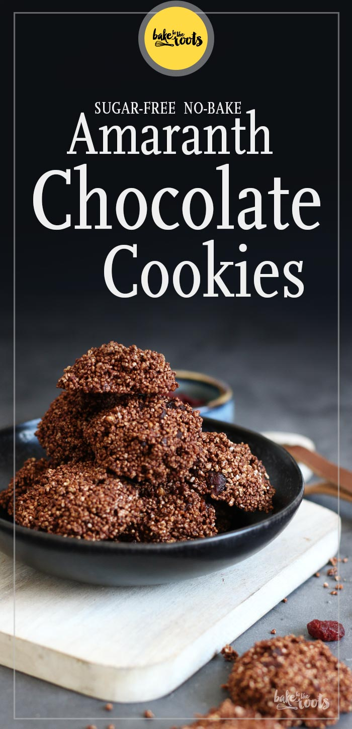 Sugar-Free No-Bake Amaranth Chocolate Cookies | Bake to the roots