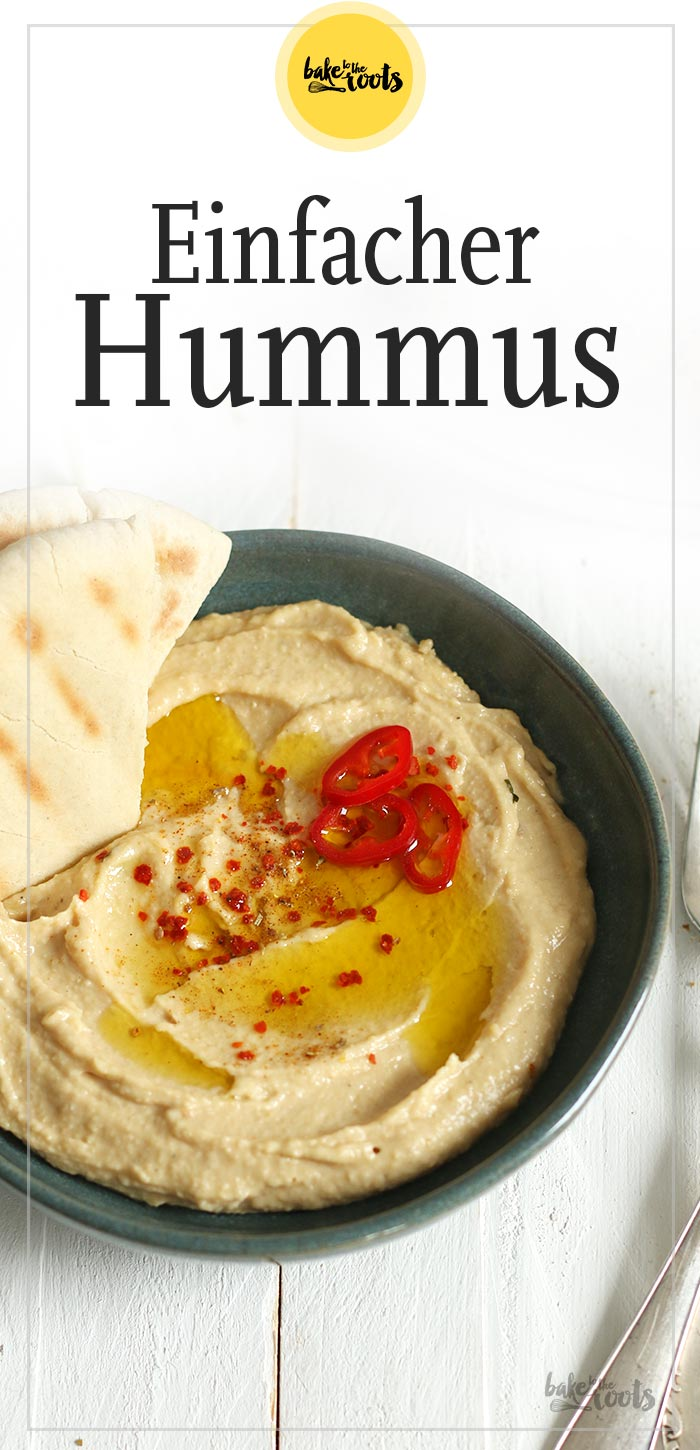 Einfaches Hummus | Bake to the roots