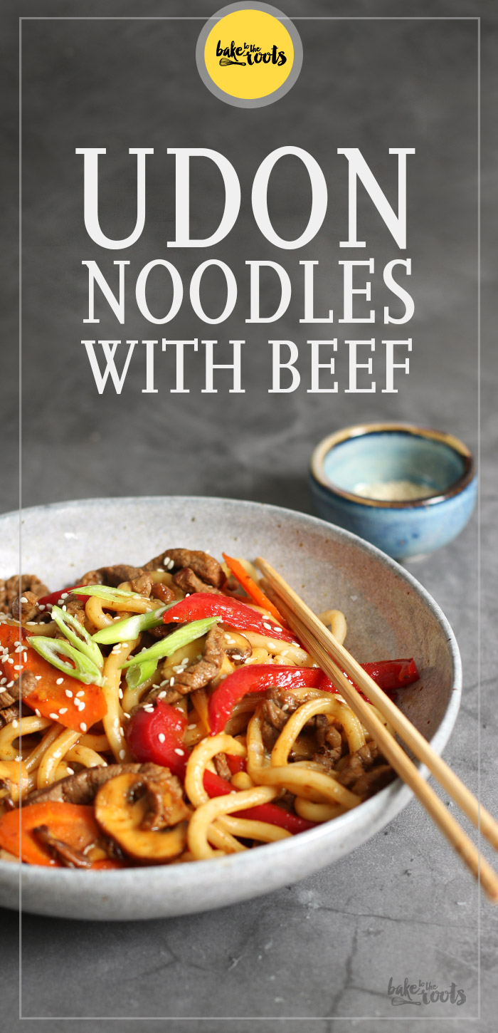 Udon Noodles with Beef | Bake to the roots