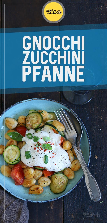 Gnocchi Zucchini Pfanne   Bake to the roots