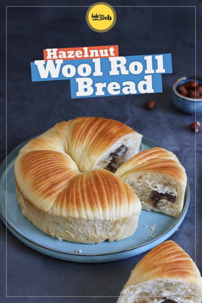 Hazelnut Wool Roll Bread | Bake to the roots