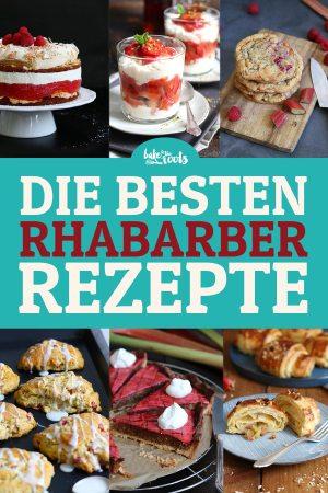 Die Besten Rhabarber Rezepte | Bake to the roots
