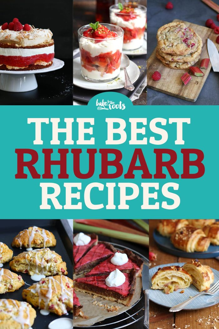 The Best Rhubarb Recipes | Bake to the roots