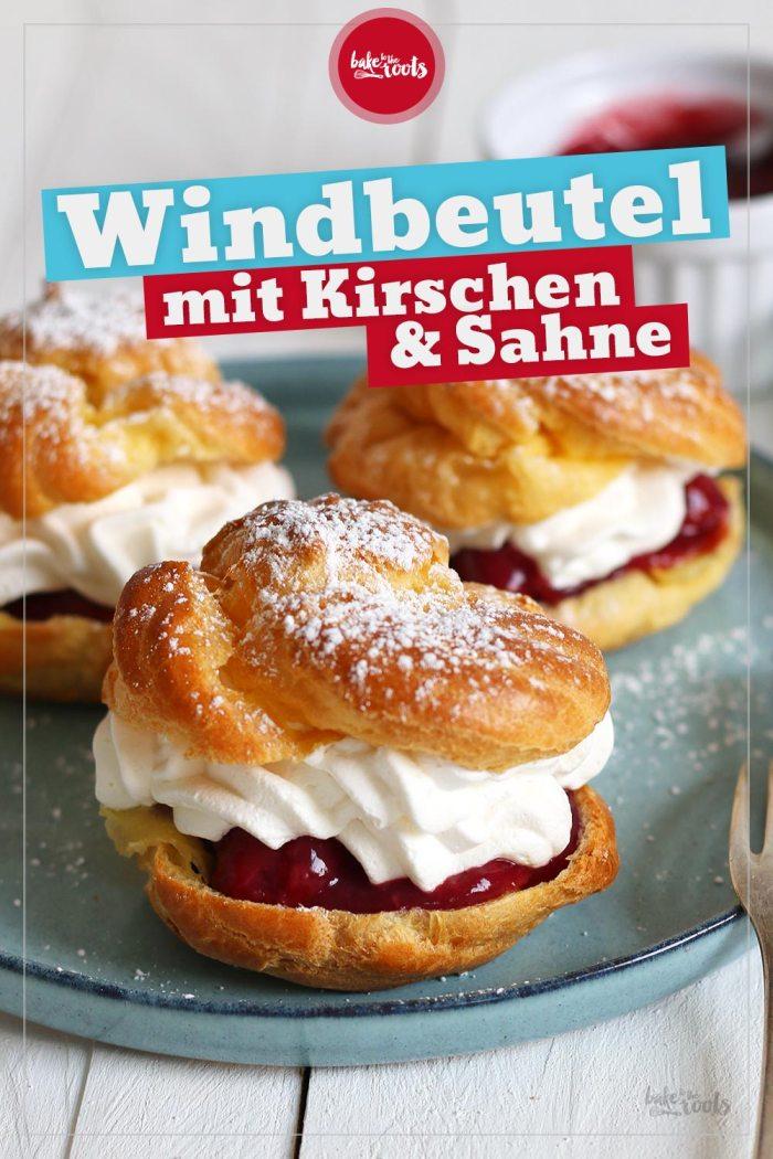 Windbeutel mit Kirschen & Sahne   Bake to the roots