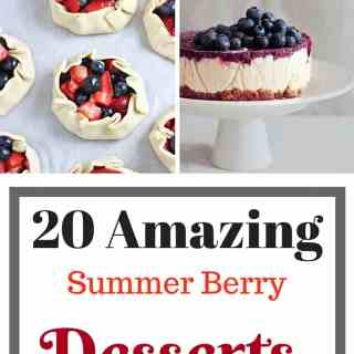 20 Amazing Summer Berry Desserts