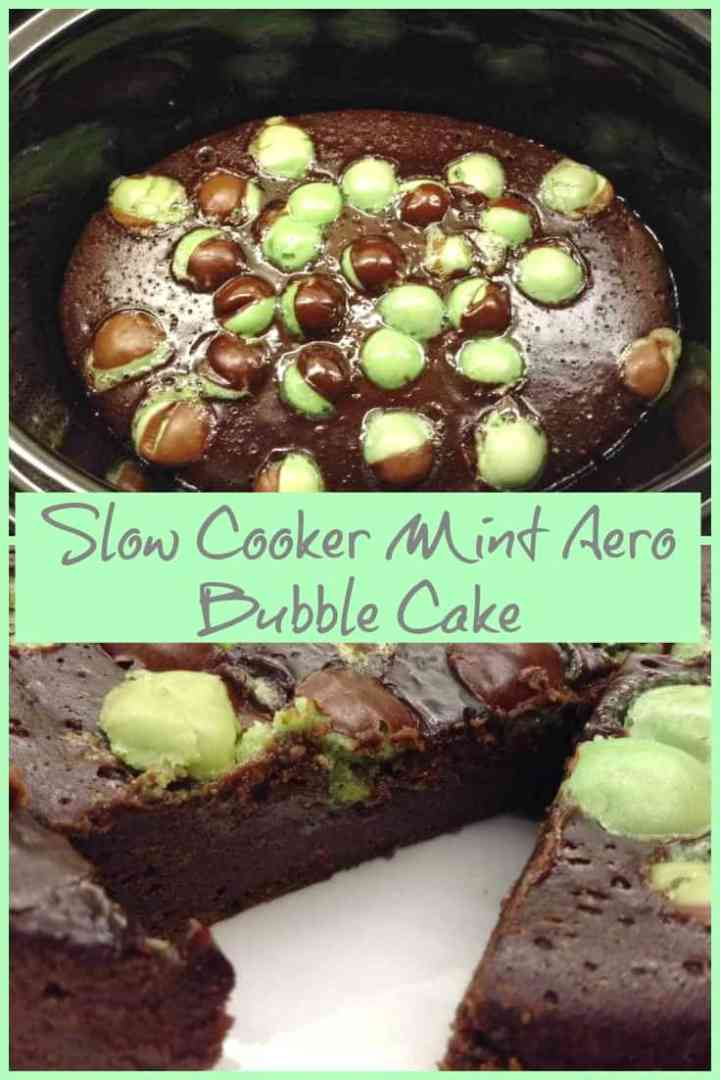 Slow Cooker Mint Aero Bubble Cake