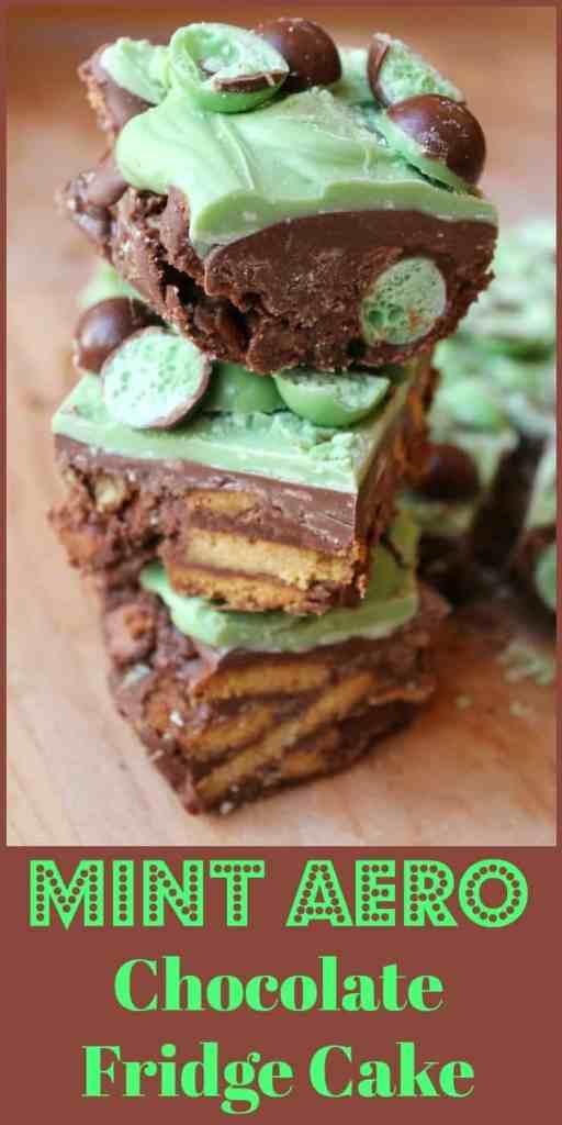 Mint Aero Chocolate Fridge Cake Recipe