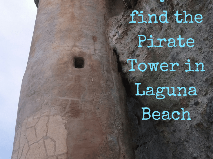 Pirate Tower Laguna Beach