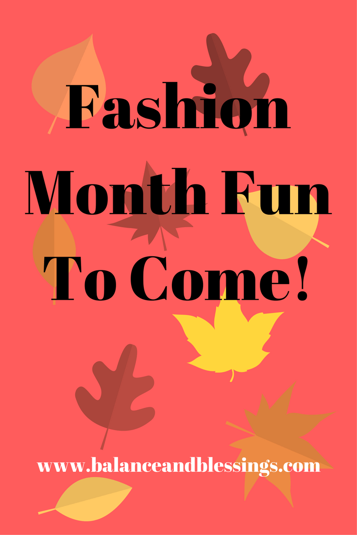 Fashion Month Fun To Come!