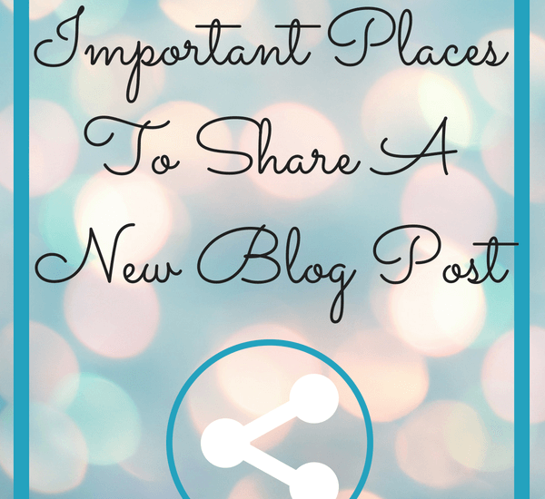 5 important place to share a new blog post