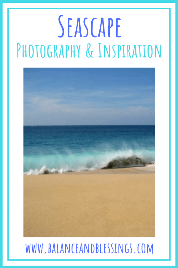 Seascape Photography & Inspiration