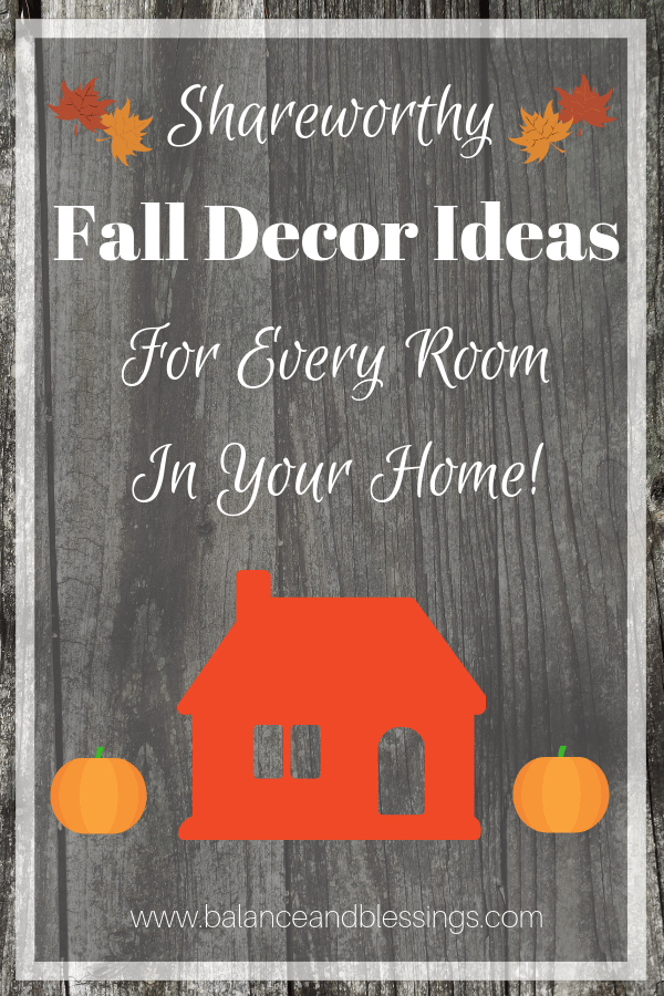 Shareworthy Fall Decor Ideas For Every Room In Your Home!