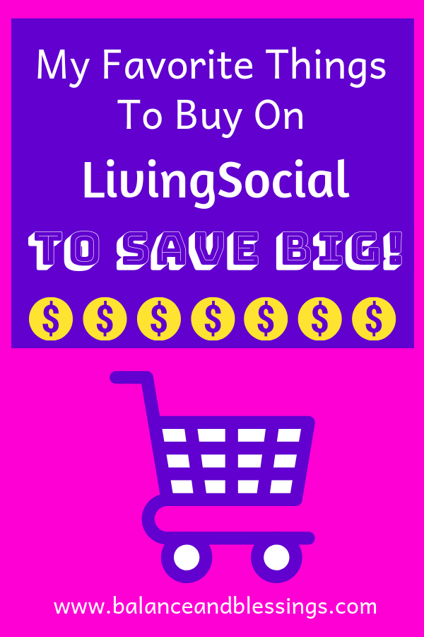 My Favorite Things To Buy On livingsocial to save big!