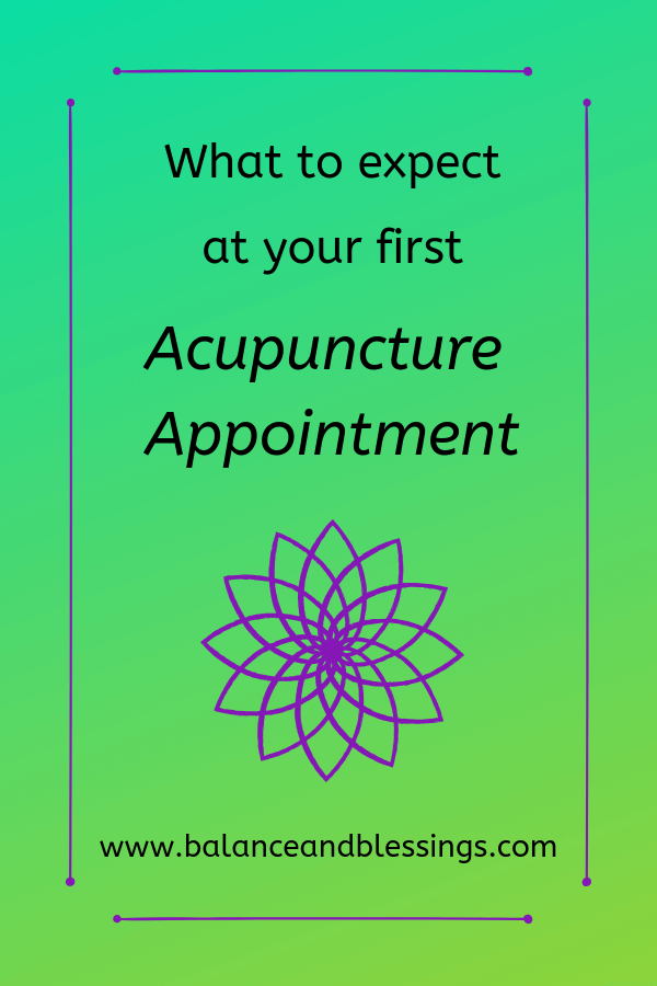 what to expect at your first acupuncture appointment info