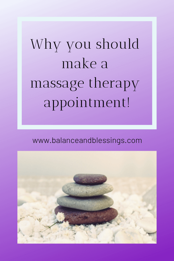 Why you should make a Massage Therapy appointment!