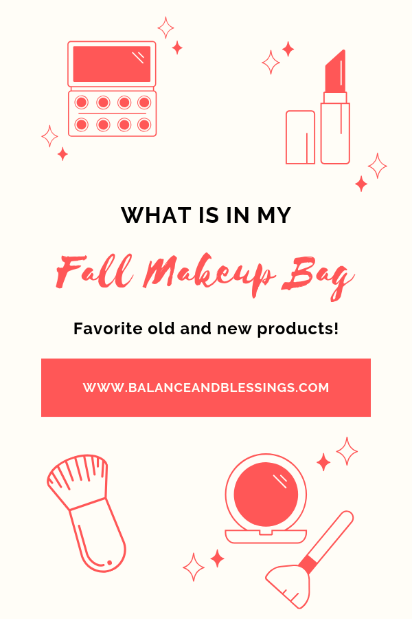 what is in my fall makeup bag 2019