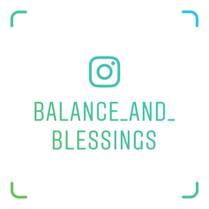 balance_and_blessings instagram name