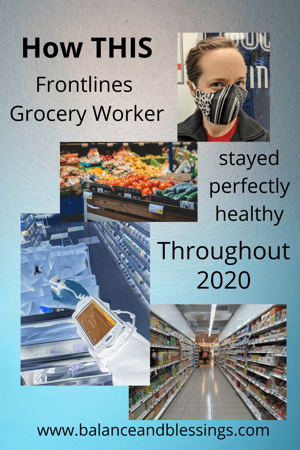 how this frontlines grocery worker stayed perfectly healthy