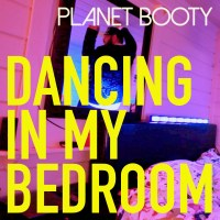 Oakland Band Planet Booty Releases a New Banger, Dancing in My Bedroom