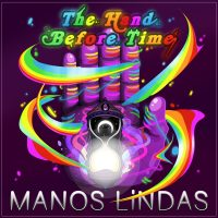 New EP The Hand Before Time by Manos Lindas