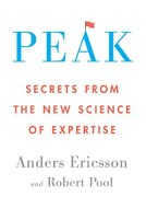 The cover for Peak: Secrets From the New Science of Expertise is shown. It ranks eighth on Balanced Achievement's list of the top 10 self-help books of 2016.