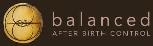 balanced after birth control