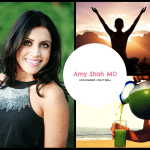 Getting Down to Holistic Health Basics: Dr. Amy Shah