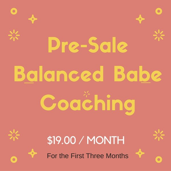 monthly balanced babe coaching