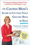 Coupon Mom's Guide To Cutting Your Grocery Bill in Half