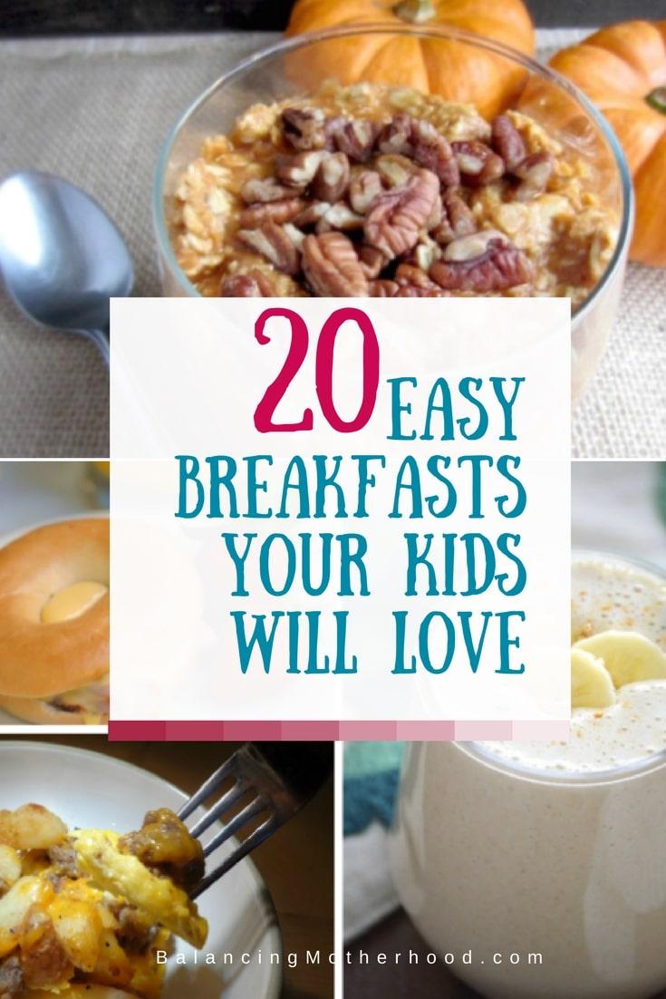 20 easy breakfast ideas your kids will love!